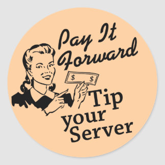 Betaal het vooruit, tip Uw Server Ronde Sticker
