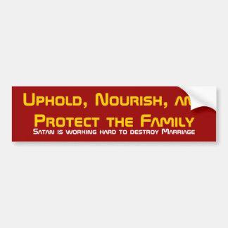 Bevestig, voed, en bescherm de Familie, Satan… Bumpersticker