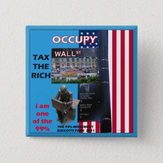 Bezet Wall Street - Zuccotti Park 2011 Vierkante Button 5,1 Cm