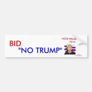 BIED GEEN TRUMP/VOTE HILLARY 2016 BUMPERSTICKER