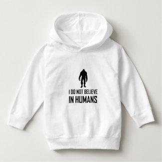 Bigfoots Do Not Believe in Mensen Hoodie