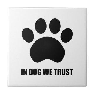 Bij Hond vertrouwen wij op Ceramiektegel Keramisch Tegeltje