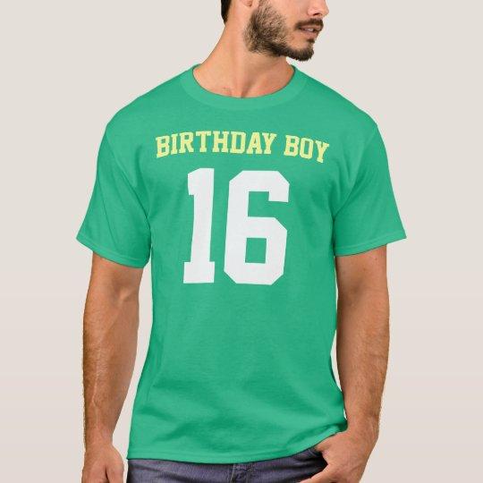 Birthday Boy 16 T Shirt