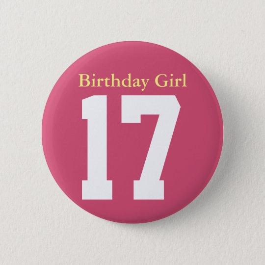 Birthday Girl 17 Ronde Button 5,7 Cm