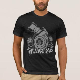 Blaas me (TurboAuto) T Shirt