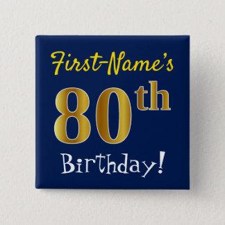 Blauw, Gouden 80ste Verjaardag Faux, met de Naam Vierkante Button 5,1 Cm