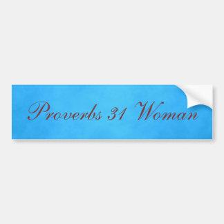 Blauwe en Roze Gezegden 31 Vrouw Bumpersticker