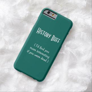 Bleekgele geschiedenis. Ik zou u. vinden. | Barely There iPhone 6 Hoesje