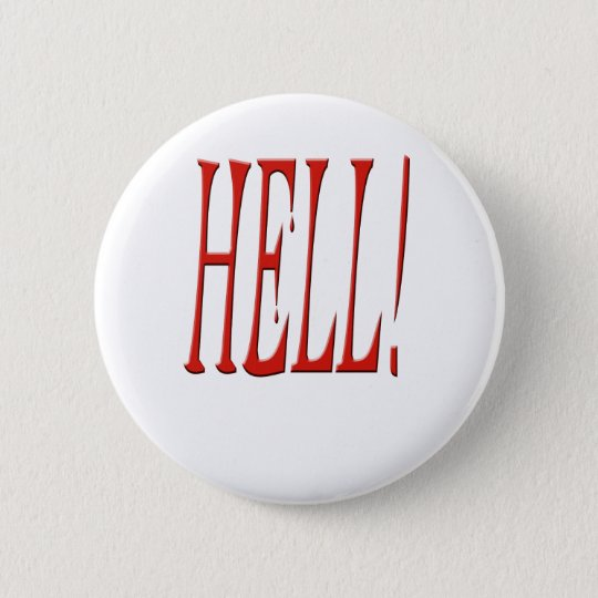 Bloody hell! ronde button 5,7 cm