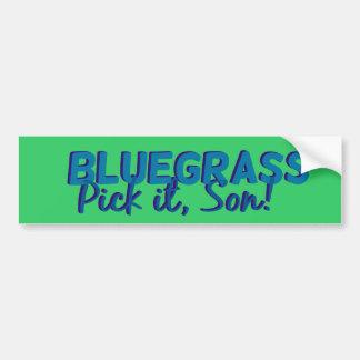 Bluegrass: Oogst het, Zoon! Bumpersticker