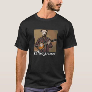 """Bluegrass"" - Pitbull met mandolin- T~Shirt T Shirt"