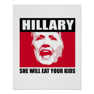 BOCHTIGE HILLIARY - zij zal uw kind eten - - Anti Poster