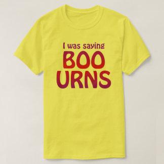 Boe-geroep-urnen overhemd t shirt