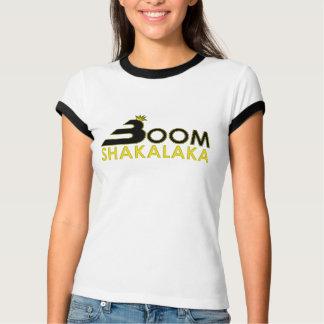 Boom Shakalaka T Shirt