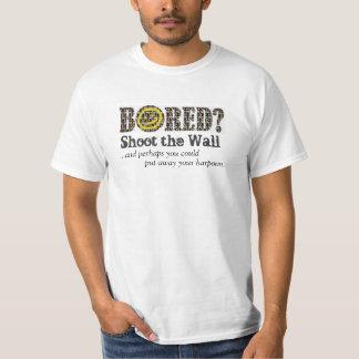 Bored?  Ontspruit de Muur T Shirt