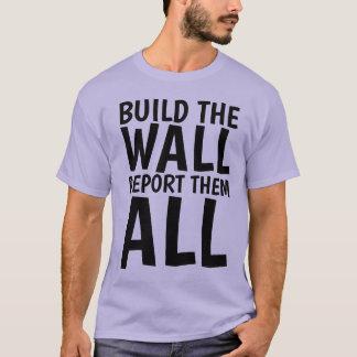 BOUW de MUUR DEPORTEREN HEN ALLE T-shirts van de