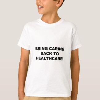 Breng het Geven terug naar Gezondheidszorg T Shirt