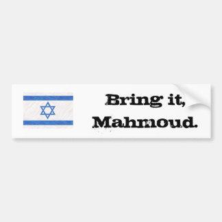 Breng het, Mahmoud Bumpersticker