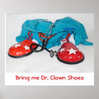 Breng me Dr. Clown Shoes Poster