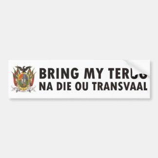 Breng mijn de matrijzenou Transvaal van terugNa Bumpersticker