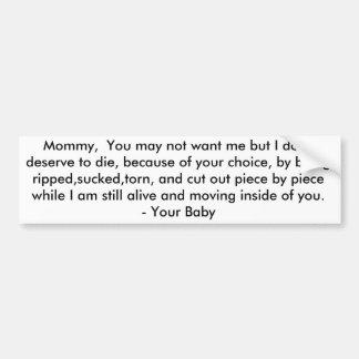 Brief aan Mijn Mama - het pro-Leven Bumpersticker