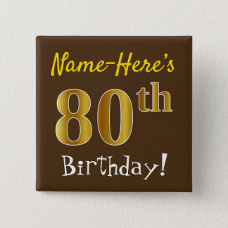Bruin, Gouden 80ste Verjaardag Faux, met de Naam Vierkante Button 5,1 Cm