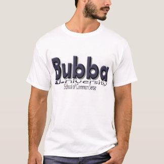 """Bubba U. (Universiteit) """"School van Gezond T Shirt"""
