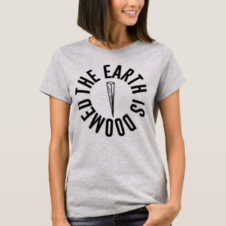"Buffy de ""Aarde is Veroordeelde"" T-shirt"
