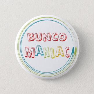 bunco maniak ronde button 5,7 cm