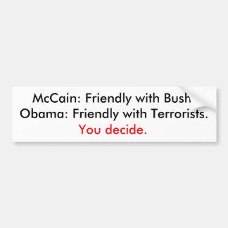 Bush of terroristen bumpersticker