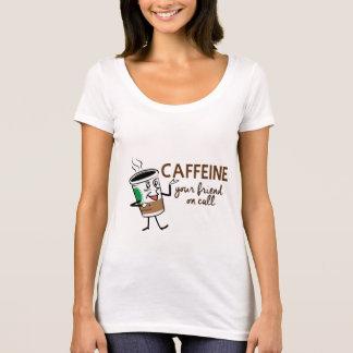 Cafeïne, Uw Vriend op Vraag T Shirt