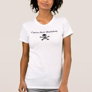 Captian Merle Plunkabooty T Shirt