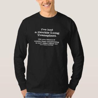 CC) ik had een LungTx - klaag niet!! - Mannen blck T Shirt