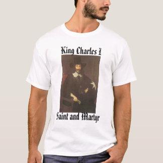Charles I, Heilige en Martelaar, Koning Charles I T Shirt