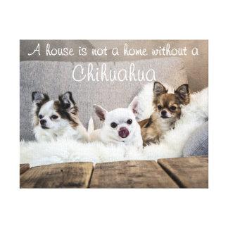 Chihuahua verpakte Canvas een Huis geen Huis is