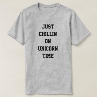 Chillin enkel op de tijd van de Eenhoorn T Shirt