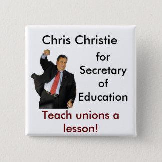 Chris Christie voor Secretaresse van Onderwijs Vierkante Button 5,1 Cm