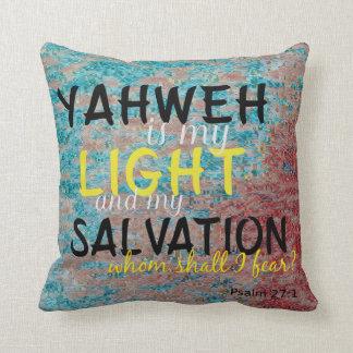 Christelijke Yahweh is mijn Licht en mijn Redding Sierkussen