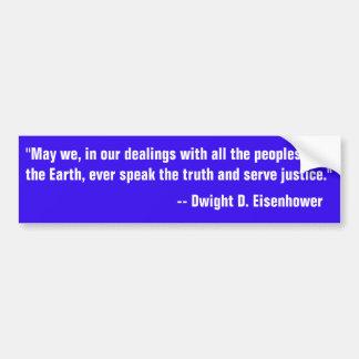 Citaat van Eisenhower bij het spreken van de Bumpersticker