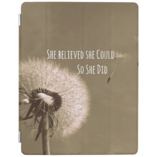 Citaat: Zij geloofde zij kon zodat deed zij iPad Cover