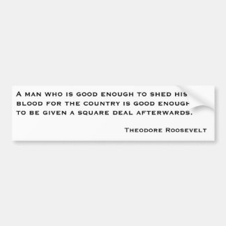 Citaten 2 van Theodore Roosevelt Bumpersticker