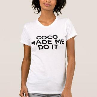*Coco gemaakt me het doen T Shirt