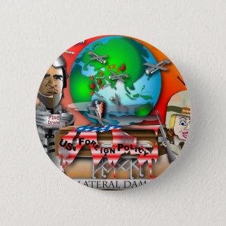 Collaterale Schade Ronde Button 5,7 Cm