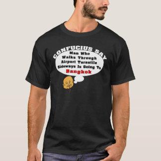 Confucius zegt: Het gaan naar Bangkok T Shirt