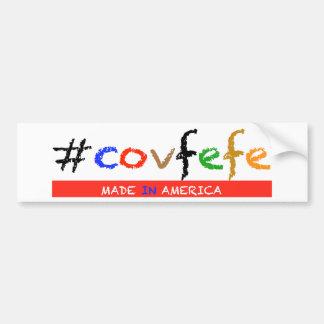 #covfefe Gemaakt in Amerika Bumpersticker