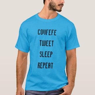 COVFEFE, TJIRP, SLAAP, HERHALEN | grappig T Shirt