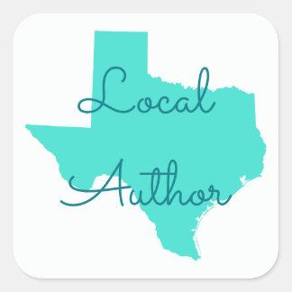Creëer Uw Eigen Lokale Auteur van Texas Vierkante Sticker