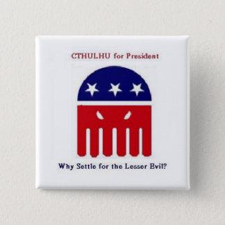 Cthulhu voor President Vierkante Button 5,1 Cm