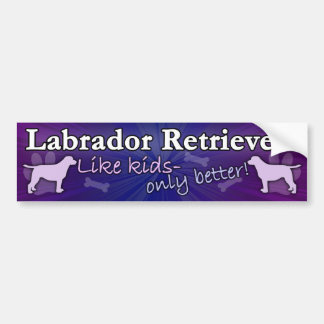 Dan beter Kinder Labrador Bumpersticker