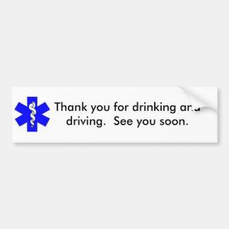Dank u voor het Drink en het Drijven Bumpersticker